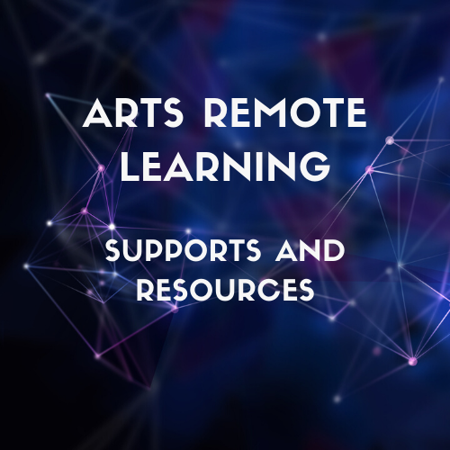 Arts Remote Learning Supports and Resources