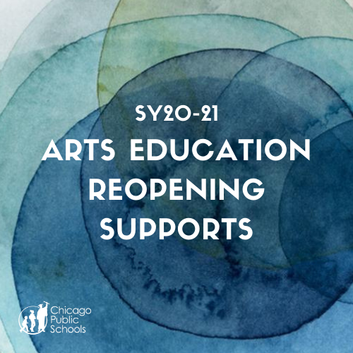 SY20-21 Arts Education Reopening Supports