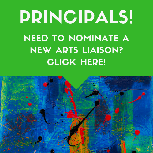 Principals: Update your Arts Liaison Information for the School Year!